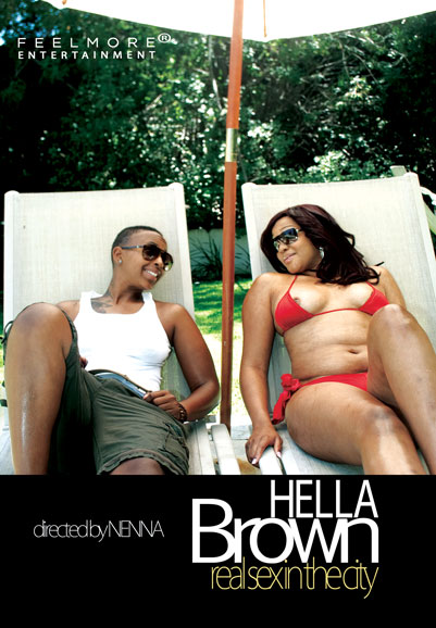 Hella Brown: Real Sex in the City